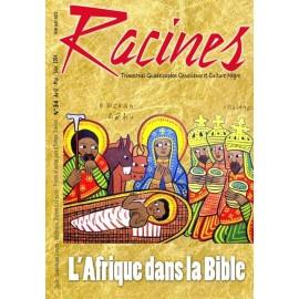 Magazine Racines - N°34 : L'Afrique dans la Bible
