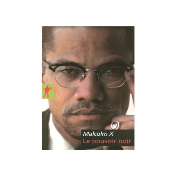 Malcolm X Le Pouvoir Noir